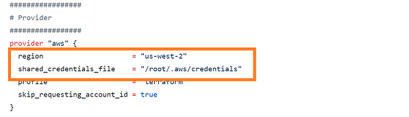 "region = ""us-west-2"" , shared_credentials_file =""/root/.aws/credentials"""