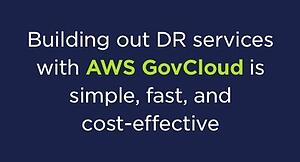 Building a DR with AWS GovCloud is simple