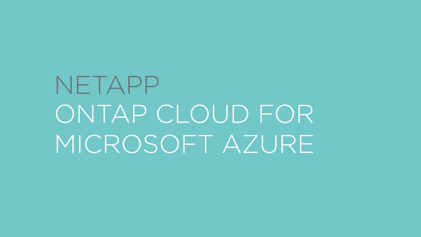 ONTAP Cloud on Azure - Intro