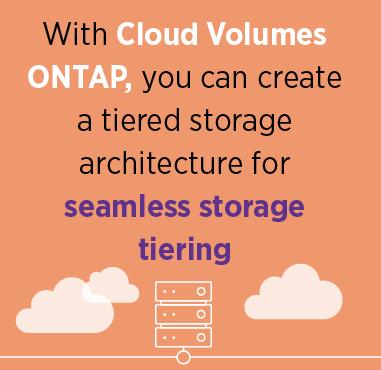 Storage Tiering with Cloud Volumes ONTAP