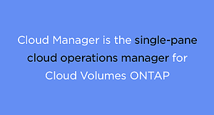cloud manager for cloud volumes ONTAP
