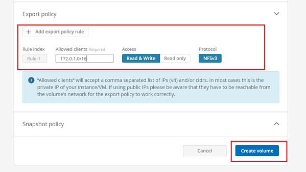 To control access permissions, add an export policy for the NFS volume. At this stage, that means entering IP ranges or single IP addresses from the AWS instances that need access to the NFS volume.