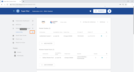 The kubeconfig file that can be used to connect to the cluster can also be downloaded from the dashboard.